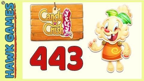 Candy Crush Jelly Saga Level 443 Hard (Jelly mode) - 3 Stars Walkthrough, No Boosters