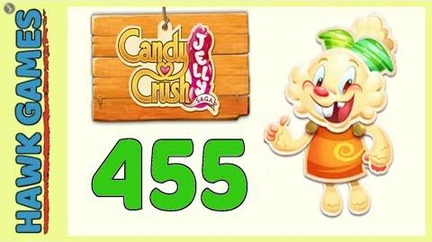 Candy Crush Jelly Saga Level 455 (Jelly mode) - 3 Stars Walkthrough, No Boosters