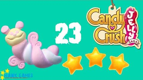 Candy Crush Jelly - 3 Stars Walkthrough Level 23 (Puffler mode)