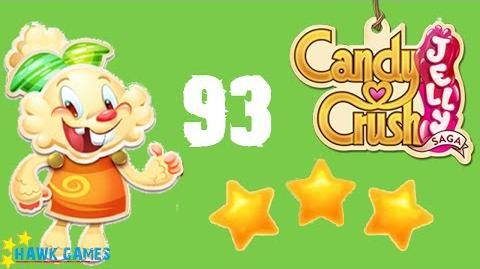 Candy Crush Jelly - 3 Stars Walkthrough Level 93 (Jelly mode)