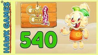 Candy Crush Jelly Saga Level 540 (Jelly mode) - 3 Stars Walkthrough, No Boosters