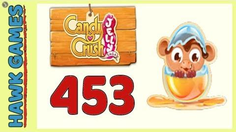 Candy Crush Jelly Saga Level 453 Hard (Monklig mode) - 3 Stars Walkthrough, No Boosters
