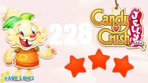 Candy Crush Jelly - 3 Stars Walkthrough Level 228 (Jelly mode)