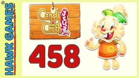 Candy Crush Jelly Saga Level 458 Hard (Jelly mode) - 3 Stars Walkthrough, No Boosters