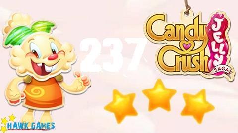 Candy Crush Jelly - 3 Stars Walkthrough Level 237 (Jelly mode)