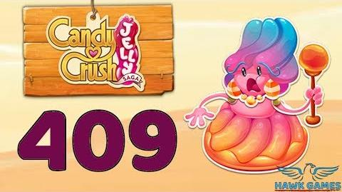Candy Crush Jelly 🍰 Saga Level 409 (Jelly Boss mode) - 3 Stars Walkthrough, No Boosters