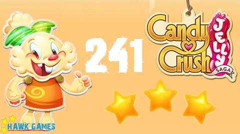 Candy Crush Jelly - 3 Stars Walkthrough Level 241 (Jelly mode)