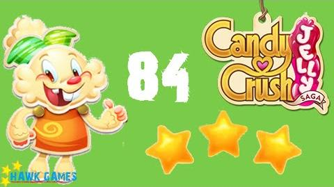 Candy Crush Jelly - 3 Stars Walkthrough Level 84 (Jelly mode)