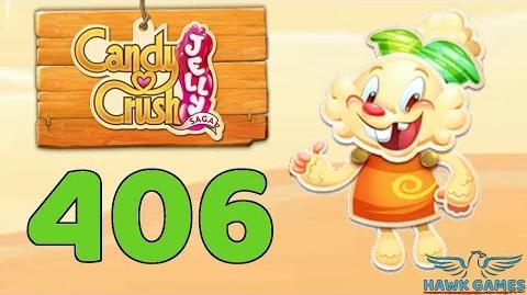 Candy Crush Jelly 🍰 Saga Level 406 (Jelly mode) - 3 Stars Walkthrough, No Boosters