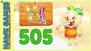 Candy Crush Jelly Saga Level 505 (Jelly mode) - 3 Stars Walkthrough, No Boosters