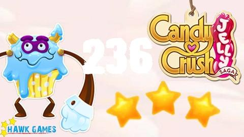Candy Crush Jelly - 3 Stars Walkthrough Level 236 (Puffler Boss mode)