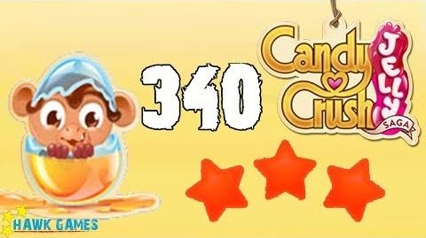 Candy Crush Jelly Saga Level 340 Hard (Monkling mode) - 3 Stars Walkthrough, No Boosters-0