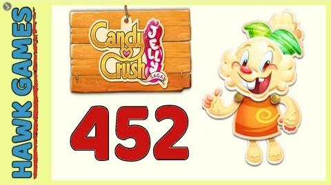 Candy Crush Jelly Saga Level 452 Hard (Jelly mode) - 3 Stars Walkthrough, No Boosters