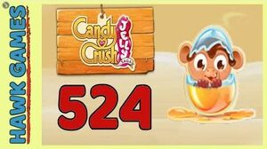 Candy Crush Jelly Saga Level 524 Hard (Monkling mode) - 3 Stars Walkthrough, No Boosters
