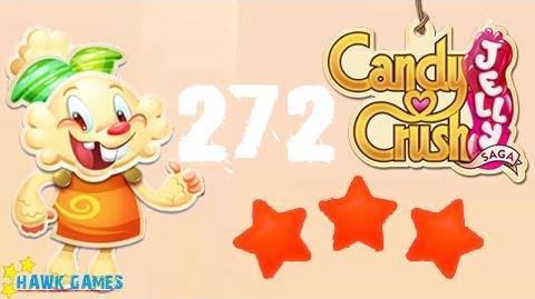 Candy Crush Jelly - 3 Stars Walkthrough Level 272 (Jelly mode)