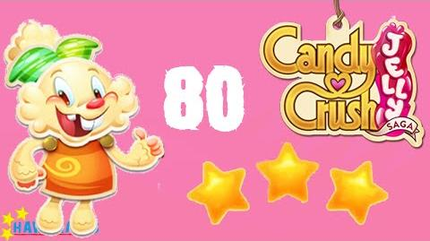 Candy Crush Jelly - 3 Stars Walkthrough Level 80 (Jelly mode)