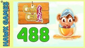 Candy Crush Jelly Saga Level 488 (Monkling mode) - 3 Stars Walkthrough, No Boosters