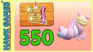 Candy Crush Jelly Saga Level 550 (Puffler mode) - 3 Stars Walkthrough, No Boosters