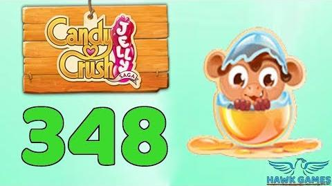 Candy Crush Jelly Saga Level 348 (Monkling mode) - 3 Stars Walkthrough, No Boosters