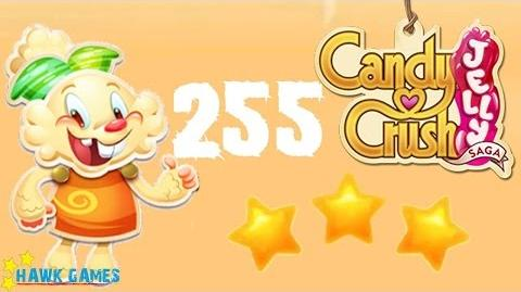 Candy Crush Jelly - 3 Stars Walkthrough Level 255 (Jelly mode)