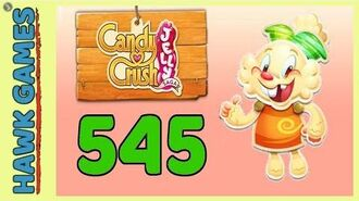 Candy Crush Jelly Saga Level 545 (Jelly mode) - 3 Stars Walkthrough, No Boosters