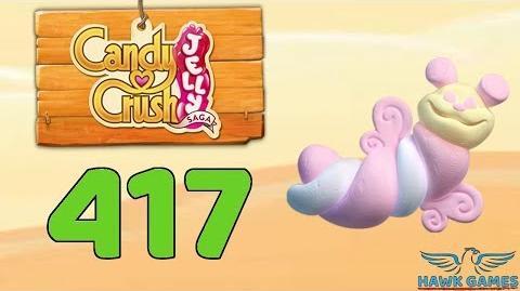 Candy Crush Jelly 🍰 Saga Level 417 (Puffler mode) - 3 Stars Walkthrough, No Boosters