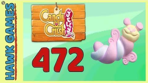 Candy Crush Jelly Saga Level 472 Hard (Puffler mode) - 3 Stars Walkthrough, No Boosters