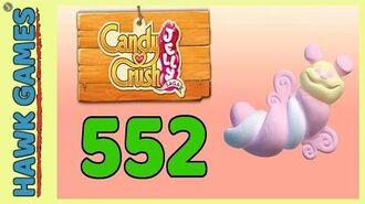 Candy Crush Jelly Saga Level 552 (Puffler mode) - 3 Stars Walkthrough, No Boosters