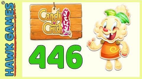 Candy Crush Jelly Saga Level 446 (Jelly mode) - 3 Stars Walkthrough, No Boosters