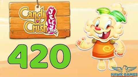 Candy Crush Jelly 🍰 Saga Level 420 (Jelly mode) - 3 Stars Walkthrough, No Boosters