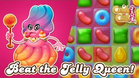 Candy Crush Jelly Saga Learn how to beat the Jelly Queen