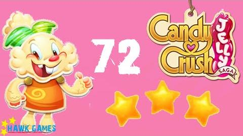 Candy Crush Jelly - 3 Stars Walkthrough Level 72 (Jelly mode)