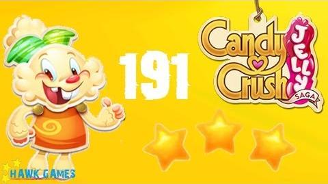 Candy Crush Jelly - 3 Stars Walkthrough Level 191 (Jelly mode)