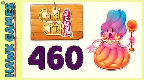 Candy Crush Jelly Saga Level 460 (Jelly Boss mode) - 3 Stars Walkthrough, No Boosters