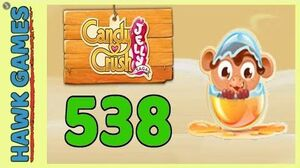 Candy Crush Jelly Saga Level 538 (Monkling mode) - 3 Stars Walkthrough, No Boosters