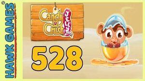 Candy Crush Jelly Saga Level 528 Hard (Monkling mode) - 3 Stars Walkthrough, No Boosters