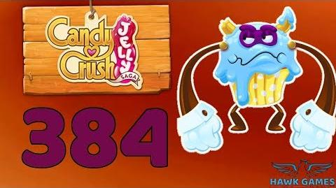 Candy Crush Jelly 🍰 Saga Level 384 (Puffler Boss mode) - 3 Stars Walkthrough, No Boosters