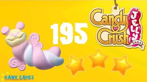 Candy Crush Jelly - 3 Stars Walkthrough Level 195 (Puffler mode)