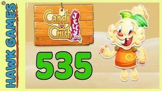 Candy Crush Jelly Saga Level 535 (Jelly mode) - 3 Stars Walkthrough, No Boosters