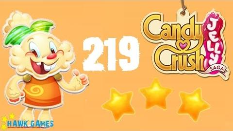 Candy Crush Jelly - 3 Stars Walkthrough Level 219 (Jelly mode)