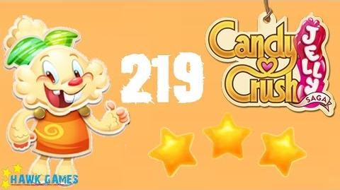 Candy Crush Jelly - 3 Stars Walkthrough Level 219 (Jelly mode)