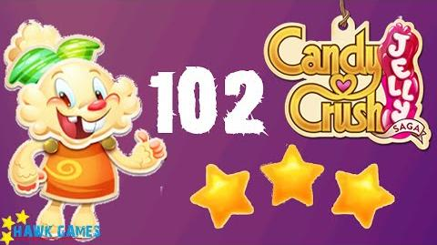 Candy Crush Jelly - 3 Stars Walkthrough Level 102 (Jelly mode)