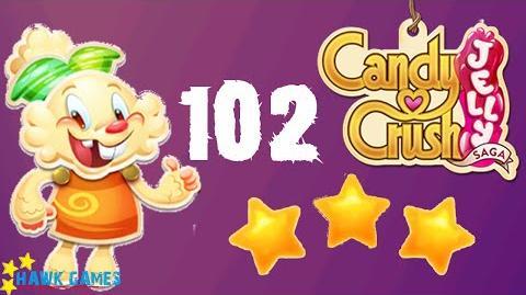 Candy Crush Jelly - 3 Stars Walkthrough Level 102 (Jelly mode)