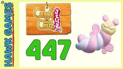 Candy Crush Jelly Saga Level 447 (Puffler mode) - 3 Stars Walkthrough, No Boosters