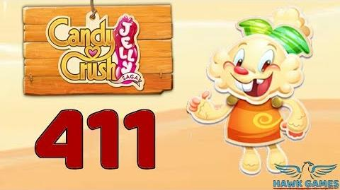 Candy Crush Jelly 🍰 Saga Level 411 Hard (Jelly mode) - 3 Stars Walkthrough, No Boosters