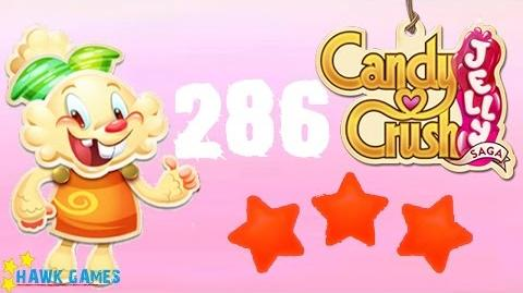 Candy Crush Jelly - 3 Stars Walkthrough Level 286 (Jelly mode)