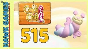 Candy Crush Jelly Saga Level 515 (Puffler mode) - 3 Stars Walkthrough, No Boosters