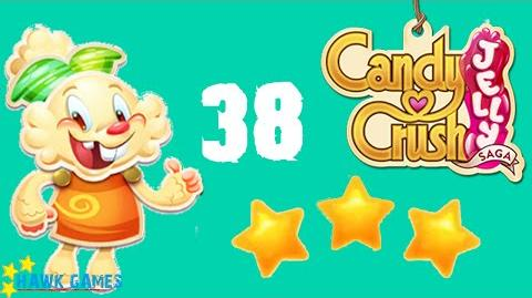 Candy Crush Jelly - 3 Stars Walkthrough Level 38 (Jelly mode)
