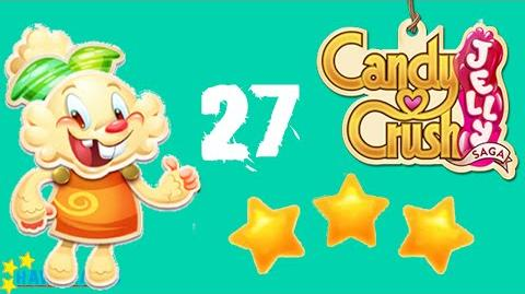 Candy Crush Jelly - 3 Stars Walkthrough Level 27 (Jelly mode)