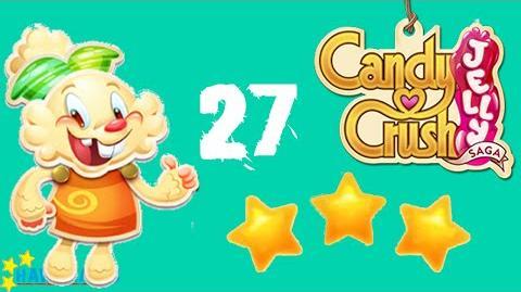Candy Crush Jelly - 3 Stars Walkthrough Level 27 (Jelly mode)